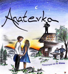 """""""Anatevka"""" - Klassenspiel der 8. Klasse @ Festsaal"""