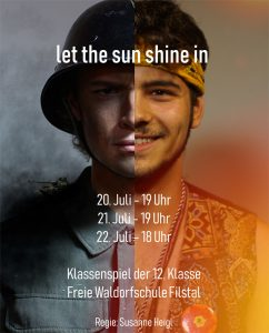 "Klassenspiel der 12. Klasse: ""let the sun shine in"" @ Festsaal"
