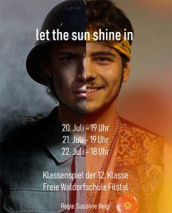 """Klassenspiel der 12. Klasse: """"let the sun shine in"""" @ Festsaal"""