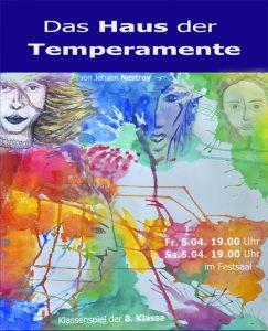 """Johann Nestroy """"Das Haus der Temperamente"""" - Schauspiel der 8. Klasse @ Festsaal"""